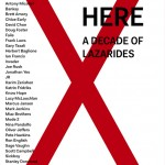Still here, a decade at Lazarides | Art-Pie